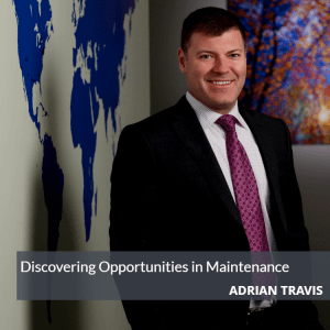 Adrian Maintenance Blog Post 300x300 - Discovering Opportunities in Maintenance